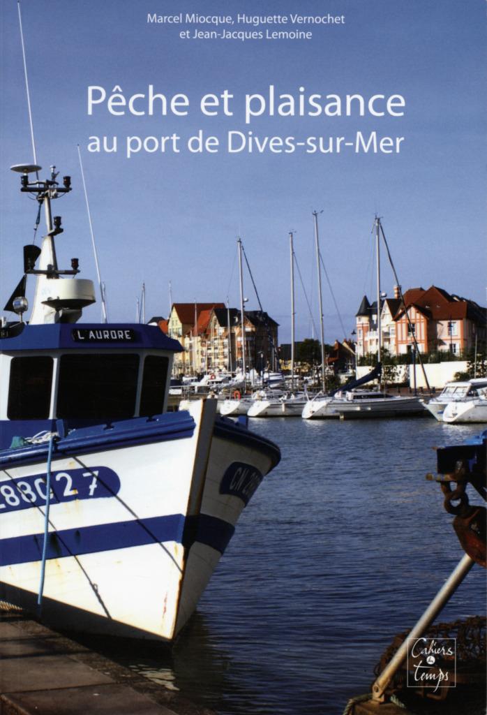 P che et plaisance au port de dives sur mer - Agence du port port guillaume dives sur mer ...