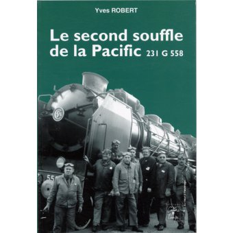 Le second souffle de la Pacific 231 G 258